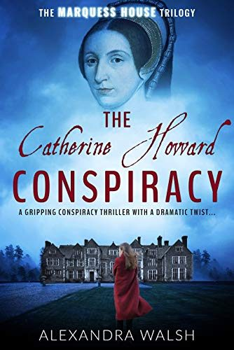 he Catherine Howard Conspiracy